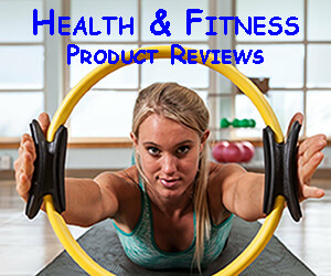 Health and Fitness Product Reviews